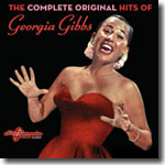 The Complete Original Hits Of Georgia Gibbs