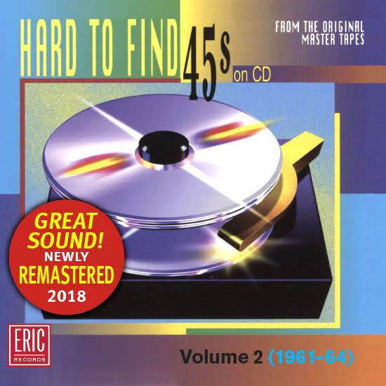 Hard To Find 45s on CD Volume 2