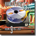 Hard to Find 45s on CD Volume 9: