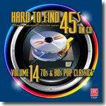 Hard to Find 45s On CD  Volume 14: '60s & '70s Pop Classics