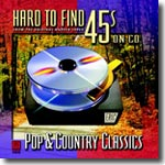 Hard to Find 45s on CD - Pop & Country Classics