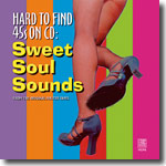 Hard to Find 45s On CD: Sweet Soul Sounds