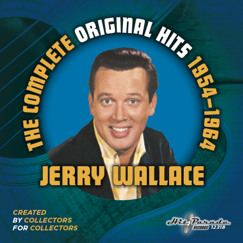 The Complete Original Hits of Jerry Wallace