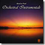Hard To Find Orchestral Instrumentals Volume 1