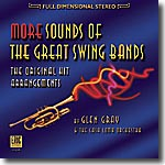 MORE SOUNDS OF THE GREAT SWING BANDS